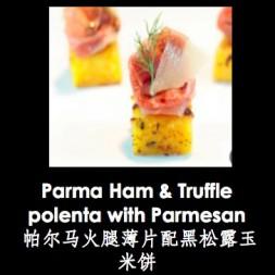 帕尔玛火腿薄片配黑松露玉米饼